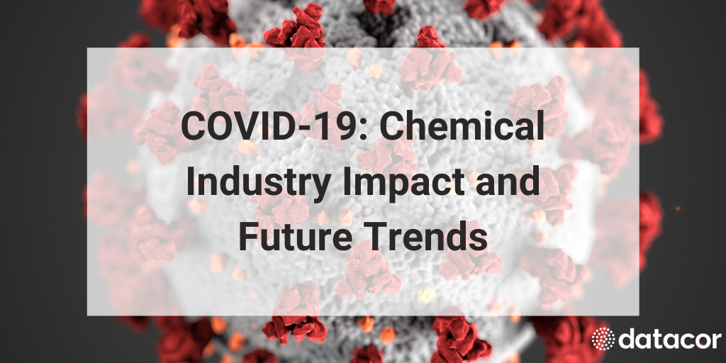 (Part 2) COVID-19: Chemical Industry Impact and Future Trends