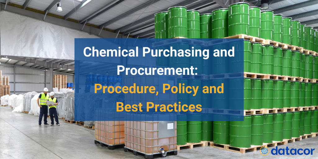 Chemical Purchasing and Procurement: Procedure, Policy & Best Practices