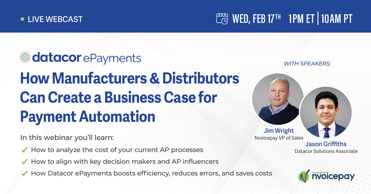 Webinar: How Manufacturers & Distributors Can Create a Business Case for Payment Automation