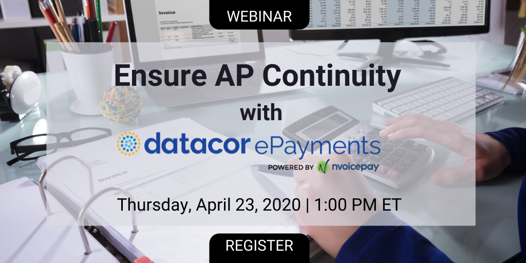 Webinar: Ensure Accounts Payable Continuity with Datacor ePayments